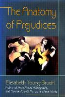 The Anatomy of Prejudices (Paperback)