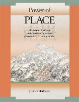 Power of Place: The Religious Landscape of the Southern Sacred Peak - Harvard East Asian Monographs                          (HUP) (Hardback)