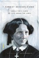 Uncle Tom's Cabin: Or, Life Among the Lowly - The John Harvard Library (Paperback)