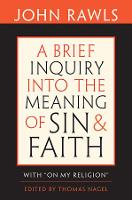 """A Brief Inquiry into the Meaning of Sin and Faith: With """"On My Religion"""" (Paperback)"""