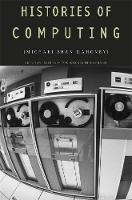 Histories of Computing (Hardback)