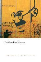 The Gandhian Moment (Hardback)
