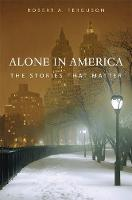 Alone in America: The Stories That Matter (Hardback)
