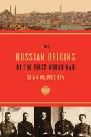 The Russian Origins of the First World War (Paperback)
