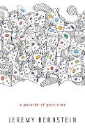 A Palette of Particles (Hardback)