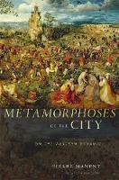 Metamorphoses of the City: On the Western Dynamic (Hardback)