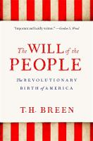 The Will of the People: The Revolutionary Birth of America (Paperback)