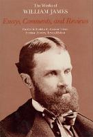Essays, Comments, and Reviews - The Works of William James (Hardback)