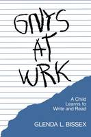 Gnys at Wrk: A Child Learns to Write and Read (Paperback)