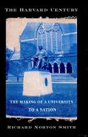 The Harvard Century: The Making of a University to a Nation (Paperback)