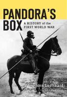 Pandora'S Box: A History of the First World War (Hardback)