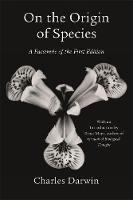 On the Origin of Species: A Facsimile of the First Edition (Paperback)