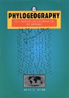 Phylogeography: The History and Formation of Species (Hardback)