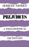 Prejudices: A Philosophical Dictionary (Paperback)