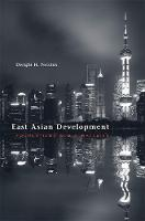 East Asian Development: Foundations and Strategies - The Edwin O. Reischauer Lectures (Hardback)