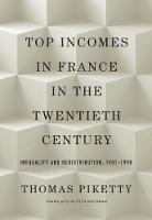 Top Incomes in France in the Twentieth Century: Inequality and Redistribution, 1901-1998 (Hardback)