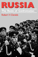 Russia: The Roots of Confrontation - American Foreign Policy Library (Paperback)