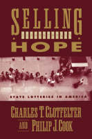 Selling Hope: State Lotteries in America (Paperback)
