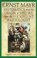 Systematics and the Origin of Species from the Viewpoint of a Zoologist: With a New Introduction by the Author (Paperback)