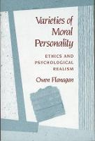 Varieties of Moral Personality: Ethics and Psychological Realism (Paperback)