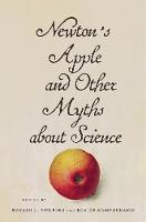 Newton's Apple and Other Myths About Science (Hardback)