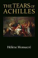 The Tears of Achilles - Hellenic Studies    (HUP) (Paperback)