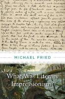 What Was Literary Impressionism? (Hardback)