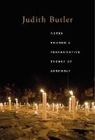 Notes Toward a Performative Theory of Assembly - Mary Flexner Lectures of Bryn Mawr College (Paperback)