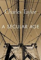 A Secular Age (Paperback)