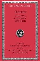 Agricola. Germania. Dialogue on Oratory - Loeb Classical Library *CONTINS TO info@harvardup.co.uk (Hardback)