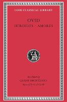 Heroides. Amores - Loeb Classical Library *CONTINS TO info@harvardup.co.uk (Hardback)