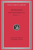 Metamorphoses (The Golden Ass): Volume I