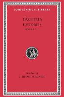 Histories: Books 1 - 3 - Loeb Classical Library *CONTINS TO info@harvardup.co.uk (Hardback)
