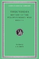 A History of the Peloponnesian War: Bk. 7-8 - Loeb Classical Library (Hardback)