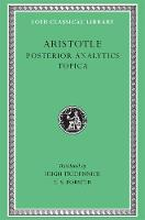 Posterior Analytics. Topica - Loeb Classical Library *CONTINS TO info@harvardup.co.uk (Hardback)