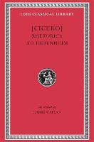 Rhetorica ad Herennium - Loeb Classical Library *CONTINS TO info@harvardup.co.uk (Hardback)