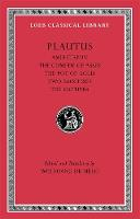 Amphitryon. The Comedy of Asses. The Pot of Gold. The Two Bacchises. The Captives - Loeb Classical Library (Hardback)