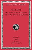 The War with Catiline. The War with Jugurtha - Loeb Classical Library *CONTINS TO info@harvardup.co.uk (Hardback)