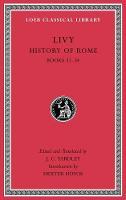 History of Rome, Volume Ix: Books 31 34 - Loeb Classical Library (Hardback)