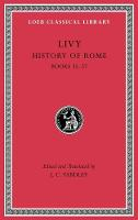 History of Rome, Volume X: Books 35-37 - Loeb Classical Library (Hardback)