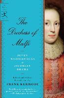 The Duchess of Malfi: Seven Masterpieces of Jacobean Drama (Paperback)