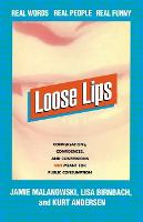 Loose Lips: Real Words, Real People, Real Funny (Paperback)