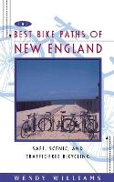 Best Bike Paths of New England: Safe, Scenic and Traffic-Free Bicycling (Paperback)