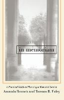 In Memoriam: A Practical Guide to Planning a Memorial Service (Paperback)