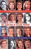 The Seduction of Hillary Rodham (Paperback)