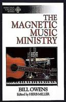 The Magnetic Music Ministry (Paperback)