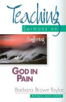 God in Pain: Teaching Sermons on Suffering (Paperback)