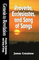 Proverbs, Ecclesiastes and Song of Solomon - Genesis to Revelation S. v. 10 (Paperback)