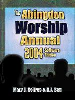 The Abingdon Worship Annual 2004 2004 (Paperback)