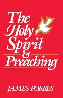 The Holy Spirit and Preaching (Paperback)
